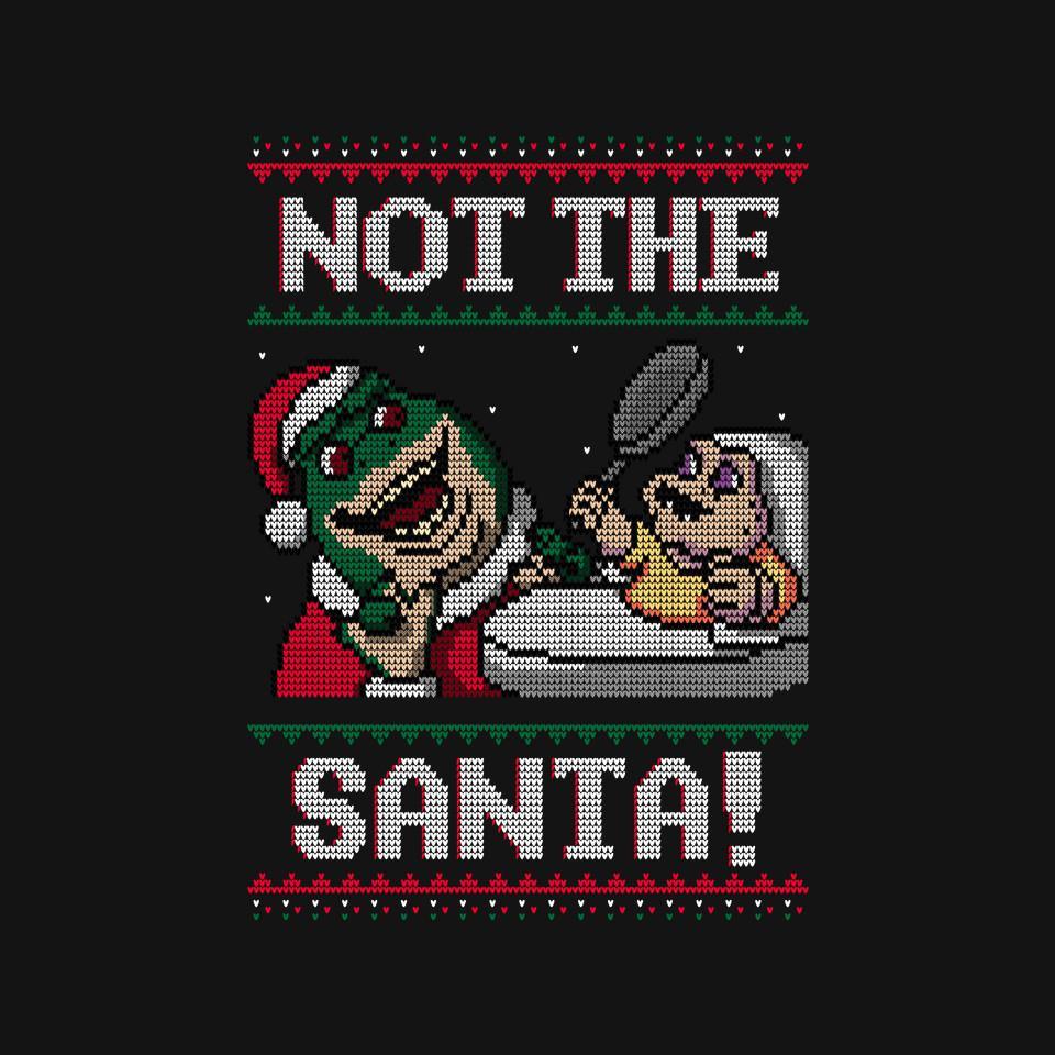 TeeFury: Not The Santa