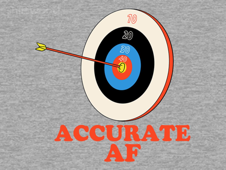 Woot!: Accurate AF