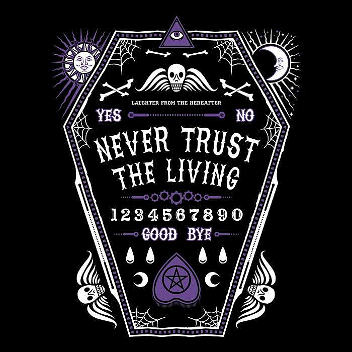 Once Upon a Tee: Never Trust the Living