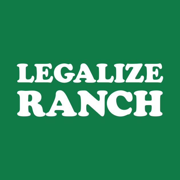 TeePublic: Legalize Ranch