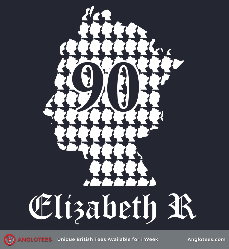 Anglotees: The Queen at 90
