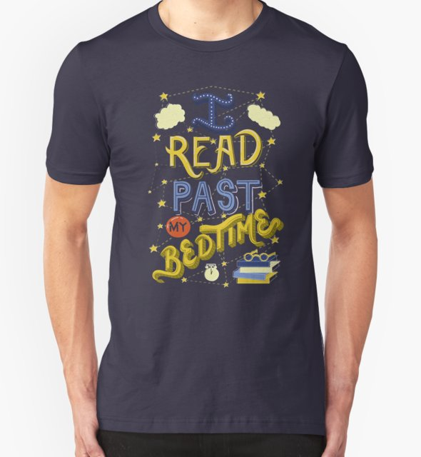RedBubble: I Read Past my Bedtime