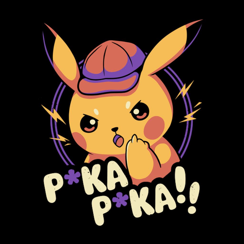 NeatoShop: P*ka P*ka!!