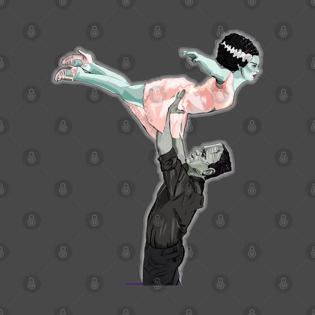 TeePublic: Dirty Dancing Frankenstein
