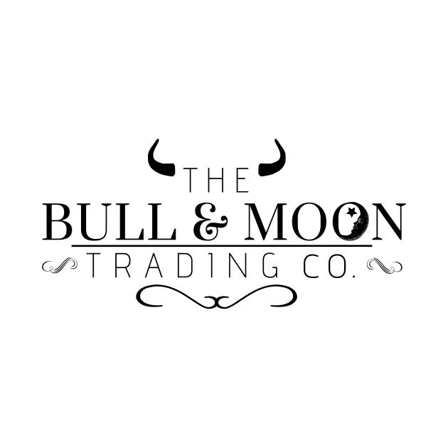TeePublic: Bull and Moon Trading Co.