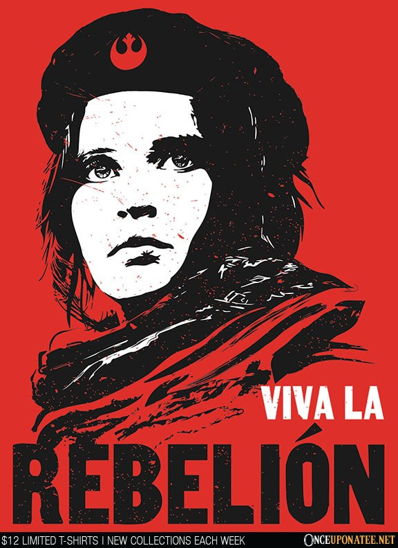 Once Upon a Tee: Viva la Rebelion