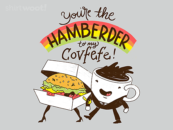 Woot!: Hamberder and Covfefe