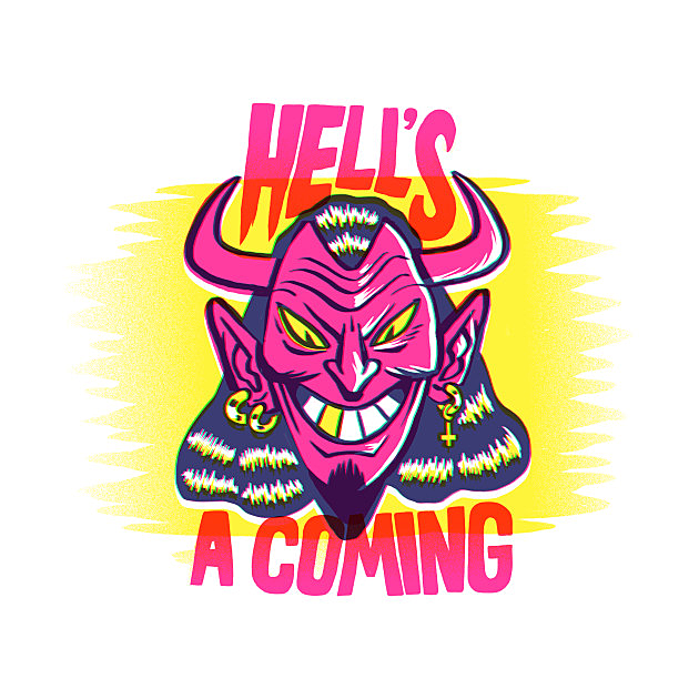 TeePublic: Hell's A Coming