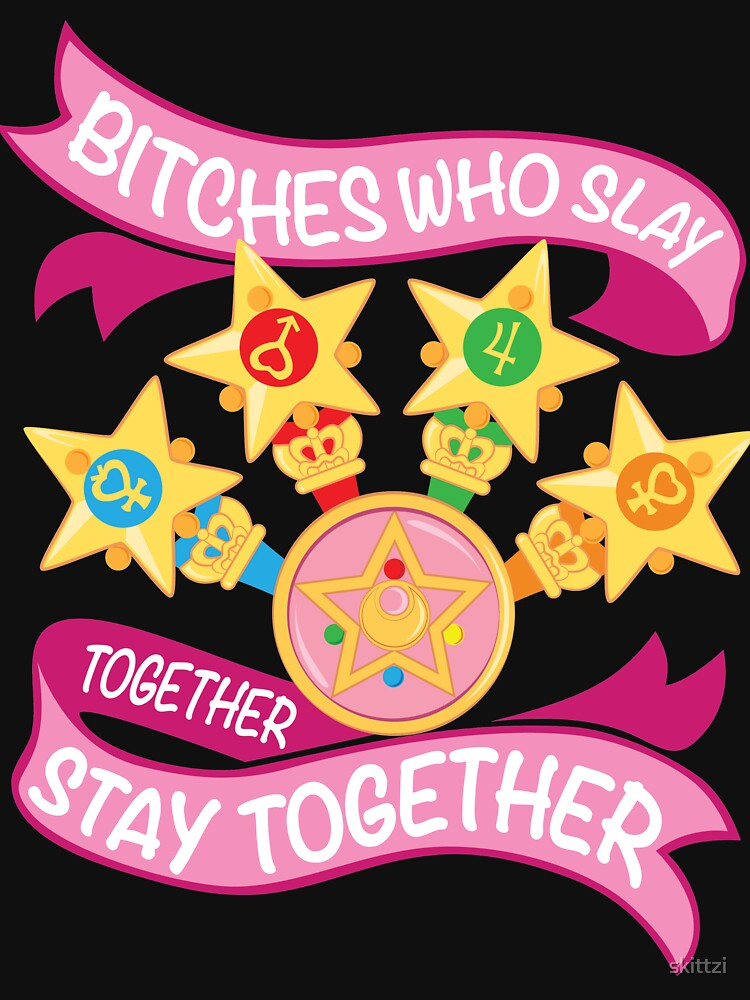 RedBubble: Slay Together, Stay Together - Sailor Scouts