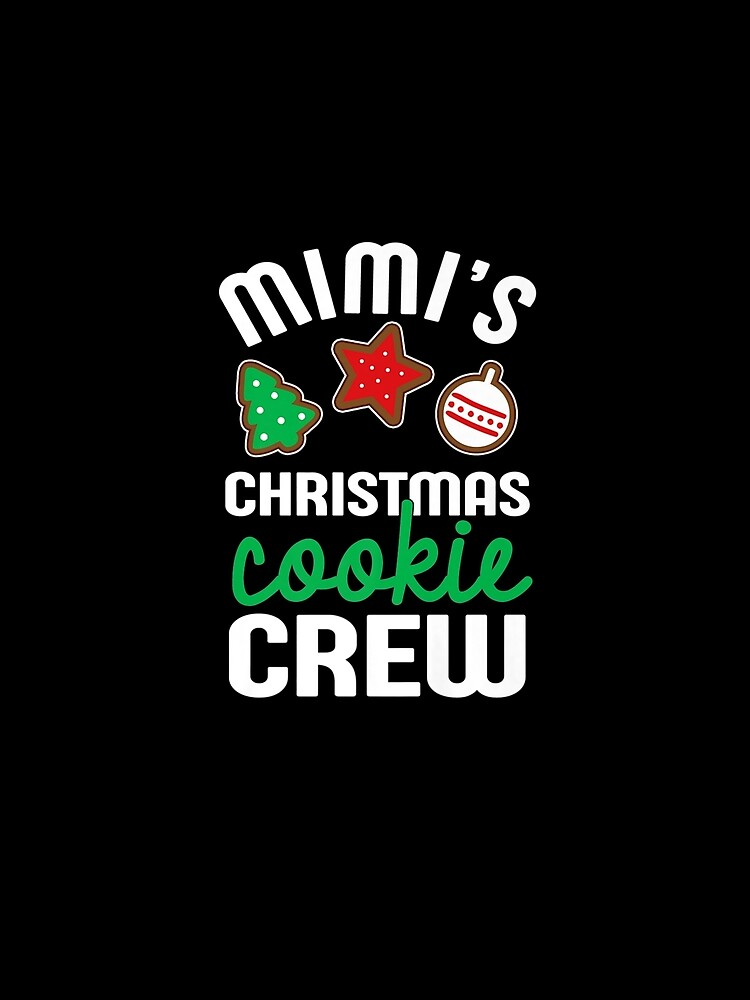 RedBubble: Cute-Mimi-s-Christmas-Cookie-Crew-For-Grandkids-And-Families-Premium