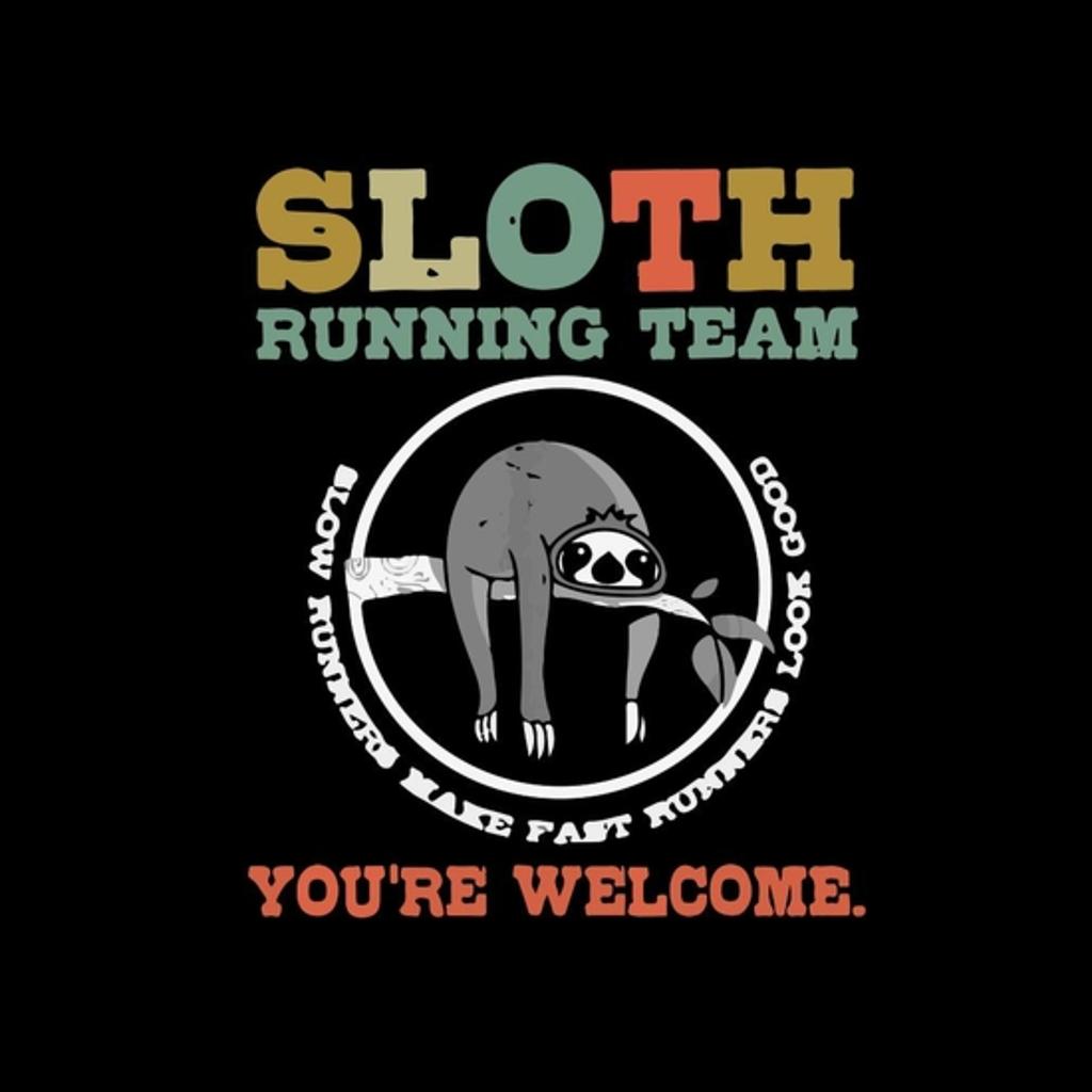 BustedTees: Funny Sloth Running Team T-Shirt For Run Runner