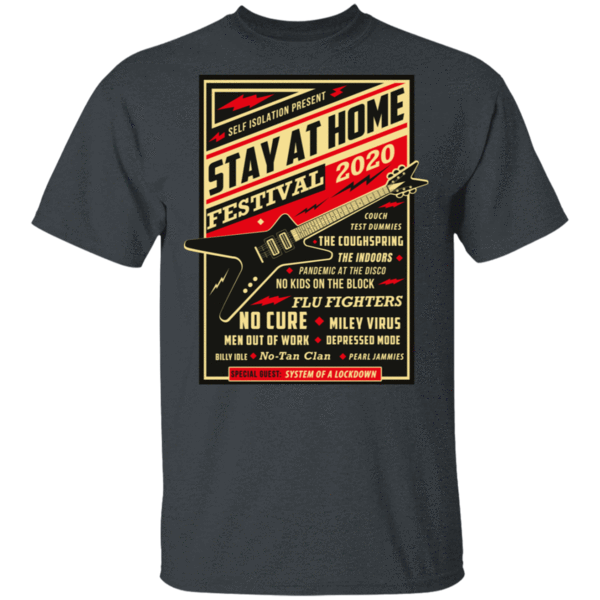 Pop-Up Tee: Quarantine Social Distancing Stay Home Festival 2020