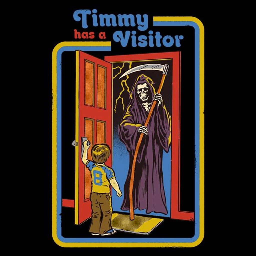 Once Upon a Tee: Timmy Has a Visitor