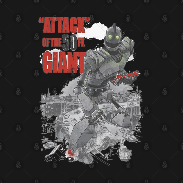 TeePublic: Attack  of the 50 ft Giant
