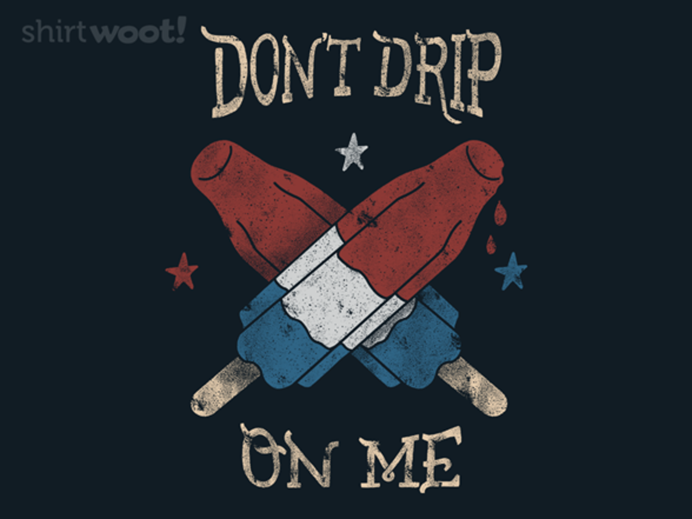Woot!: Don't Drip