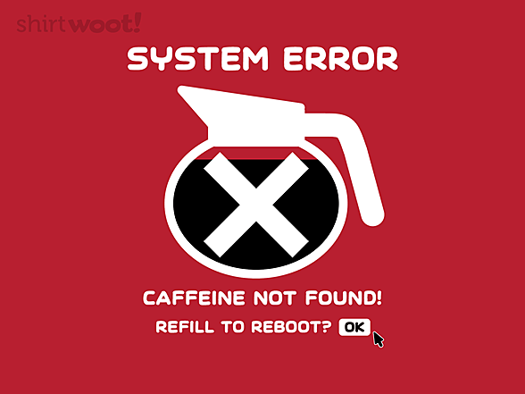 Woot!: Caffeine Not Found