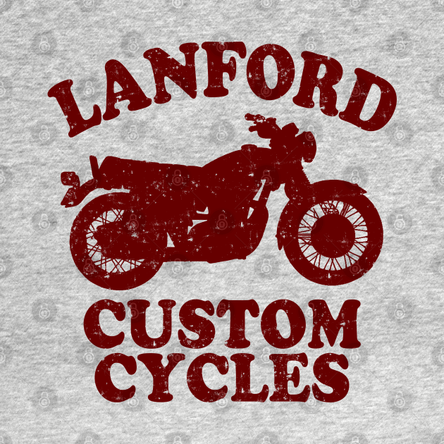 TeePublic: Lanford Custom Cycles