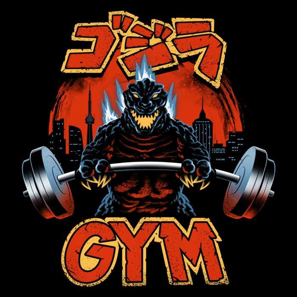 Once Upon a Tee: Zilla Gym