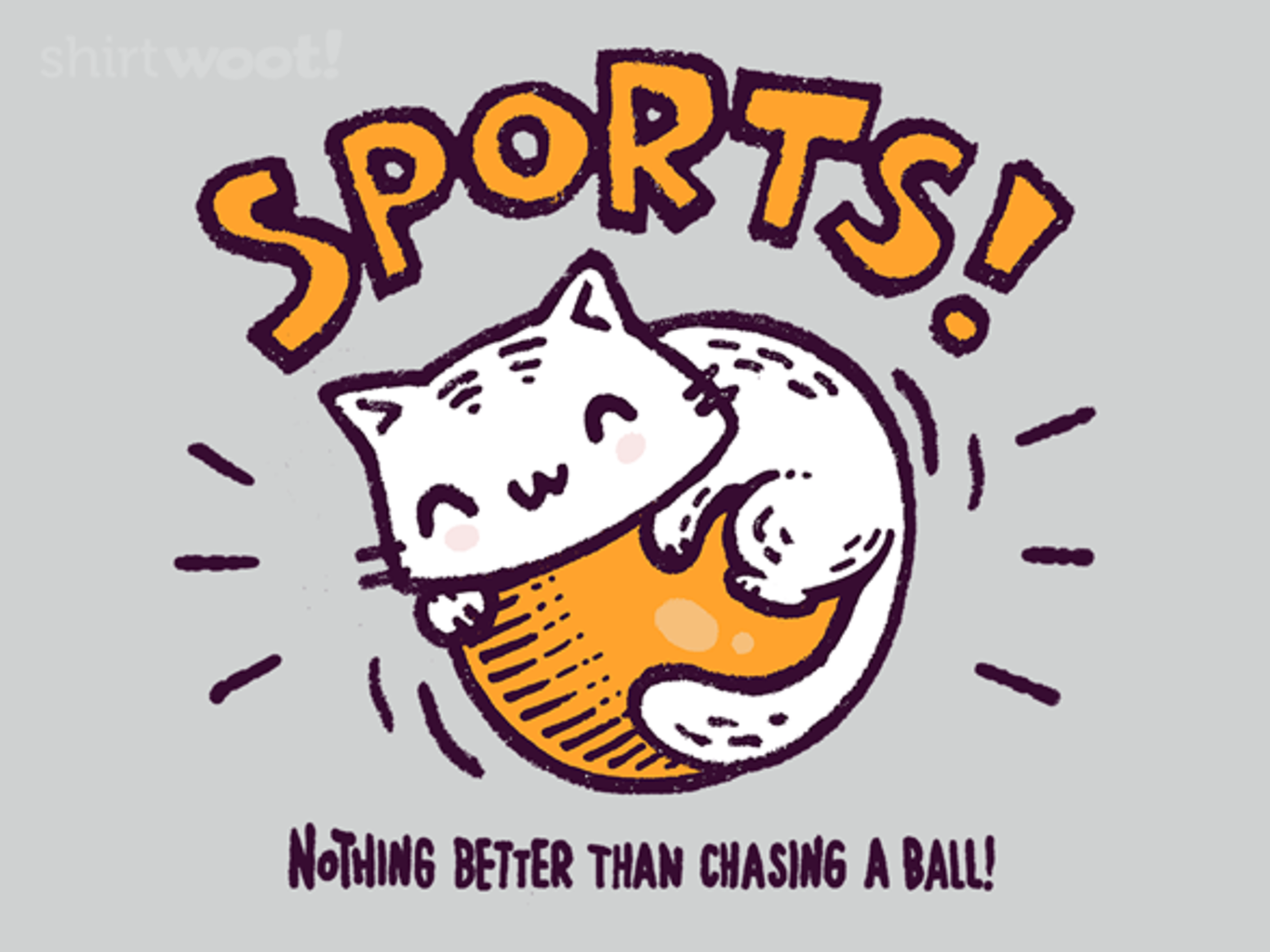 Woot!: Nothing Better than Chasing a Ball!