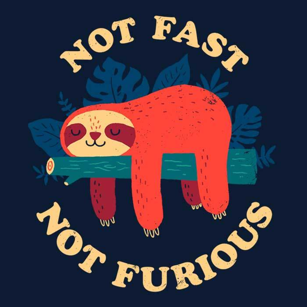 Once Upon a Tee: Not Fast, Not Furious