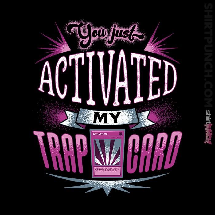 ShirtPunch: My Beautiful Trap Card