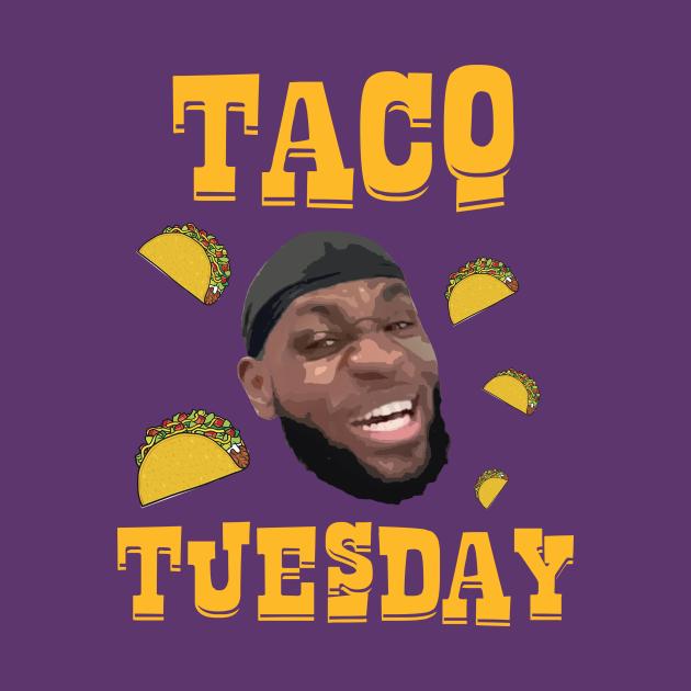 TeePublic: Lebron James - Taco Tuesday