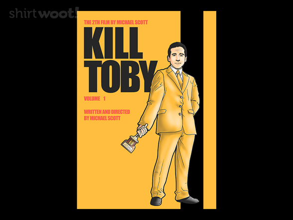 Woot!: Kill Toby