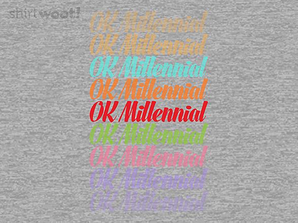 Woot!: OK Millennial