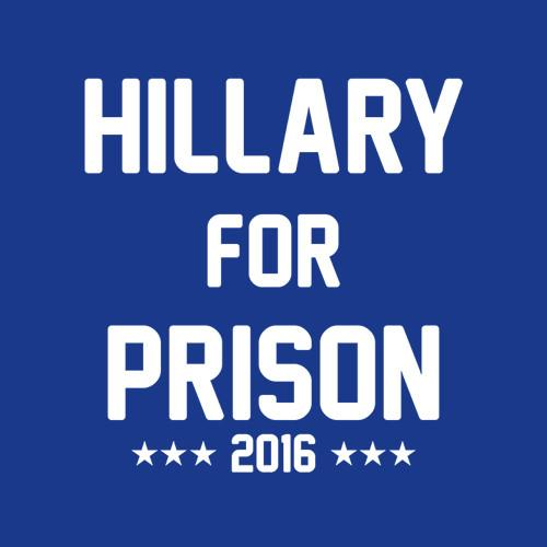 Five Finger Tees: Hillary For Prison T-Shirt