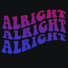 Textual Tees: Alright Alright Alright
