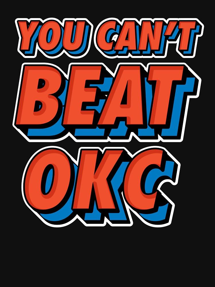 RedBubble: You Can't Beat Oklahoma City Thunder T-shirt