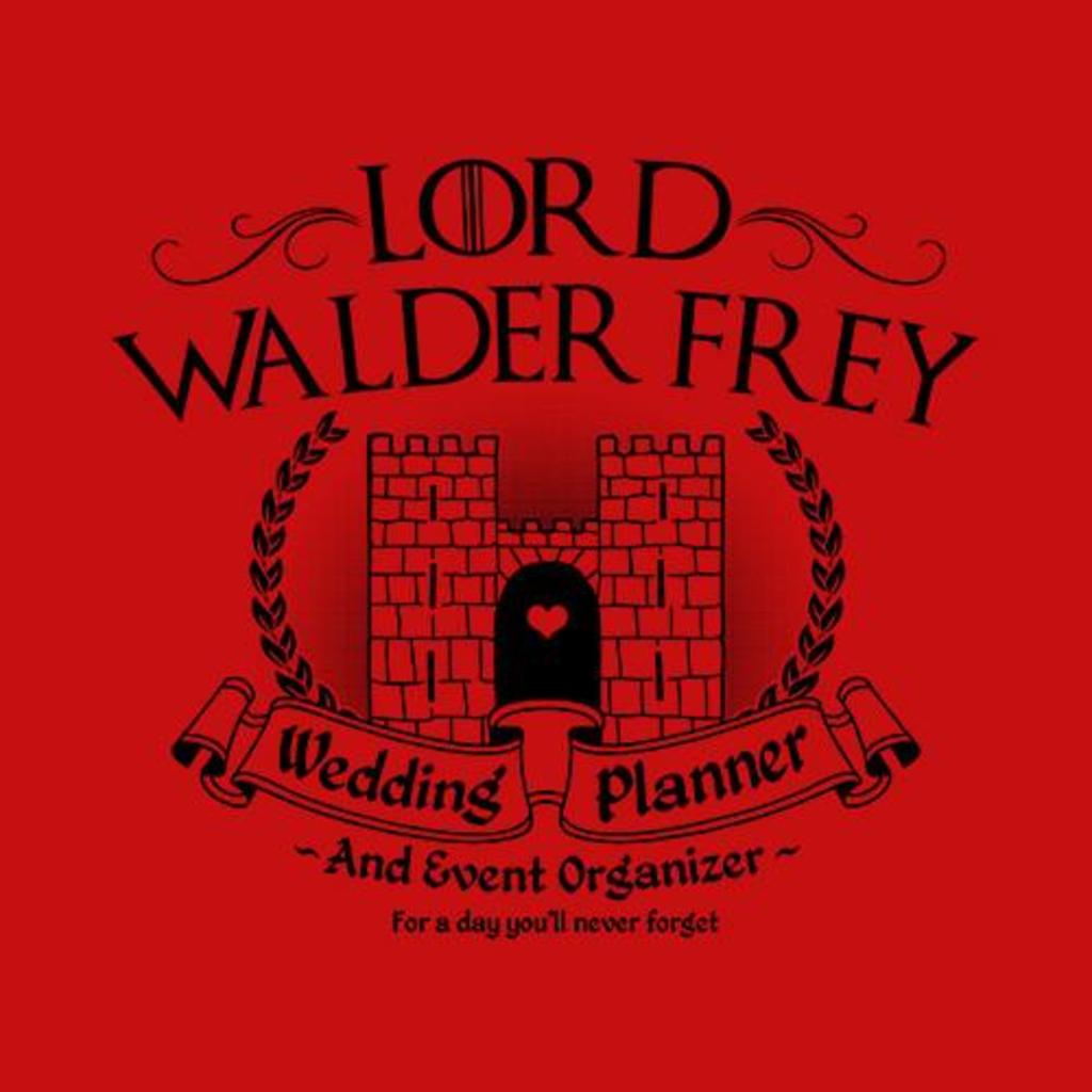 Five Finger Tees: Lord Walder Frey Wedding Planner T-Shirt