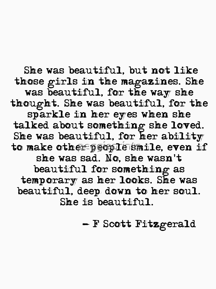 RedBubble: She was beautiful - F Scott Fitzgerald