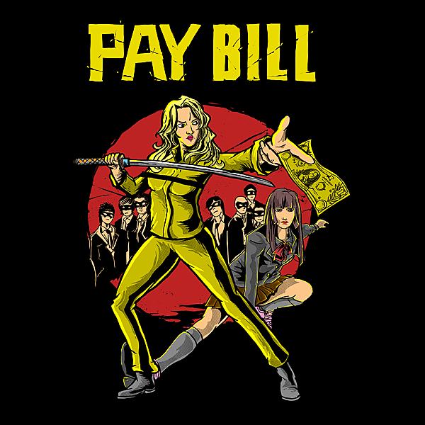 NeatoShop: KILL BILL WITH PAY BILL