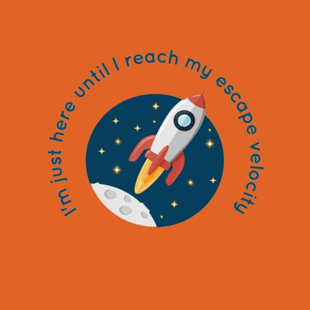 BustedTees: My Escape Velocity