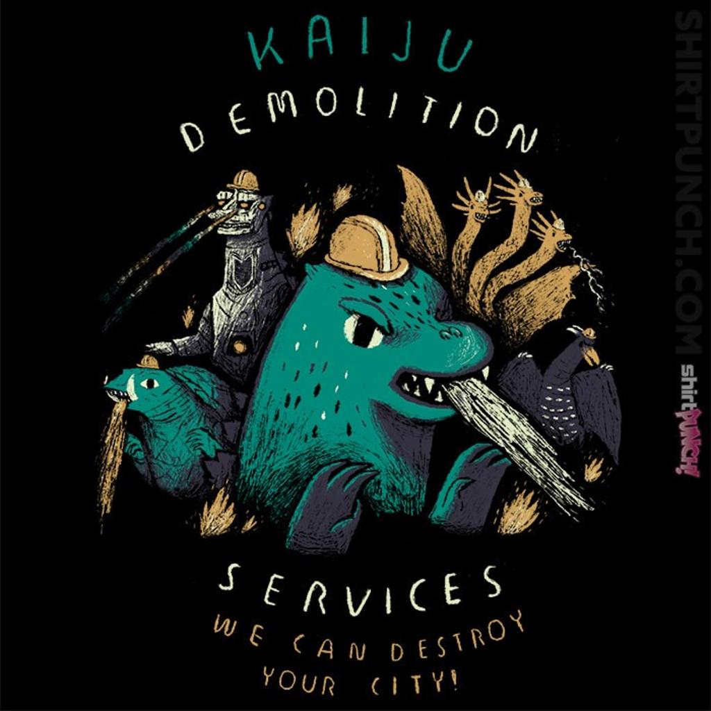 ShirtPunch: Kaiju Demolition Services