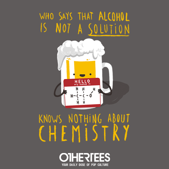 OtherTees: Alcohol Solution