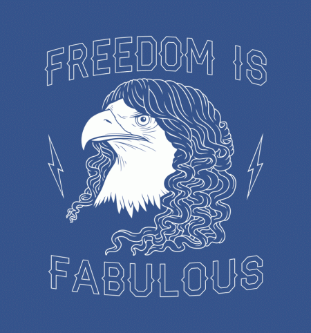 BustedTees: Freedom Is Fabulous