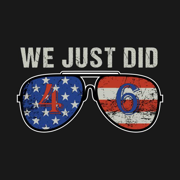 TeePublic: we just did 46 shirt we just did 46