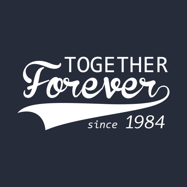 TeePublic: Together Forever Since 1984 Cute 36th 37th Anniversary Gift print