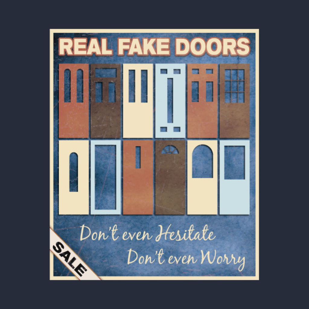 TeePublic: Real Fake Doors