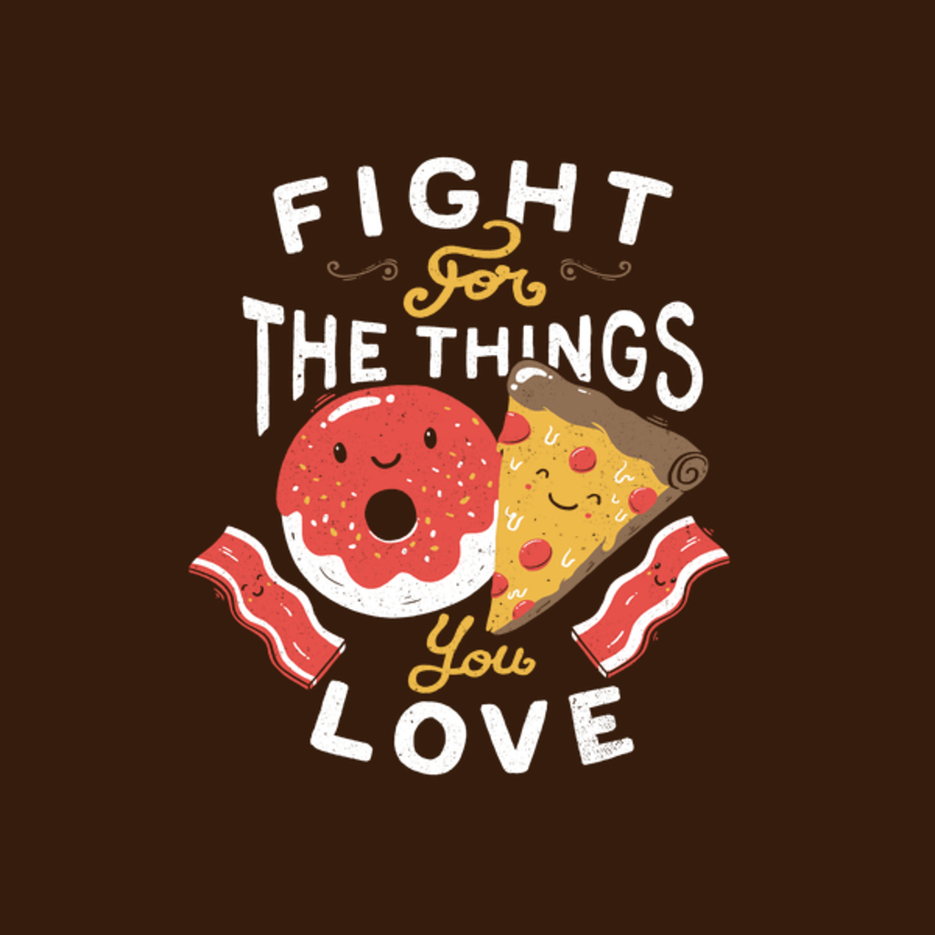 NeatoShop: Fight For The Things You Love Pizza Donuts