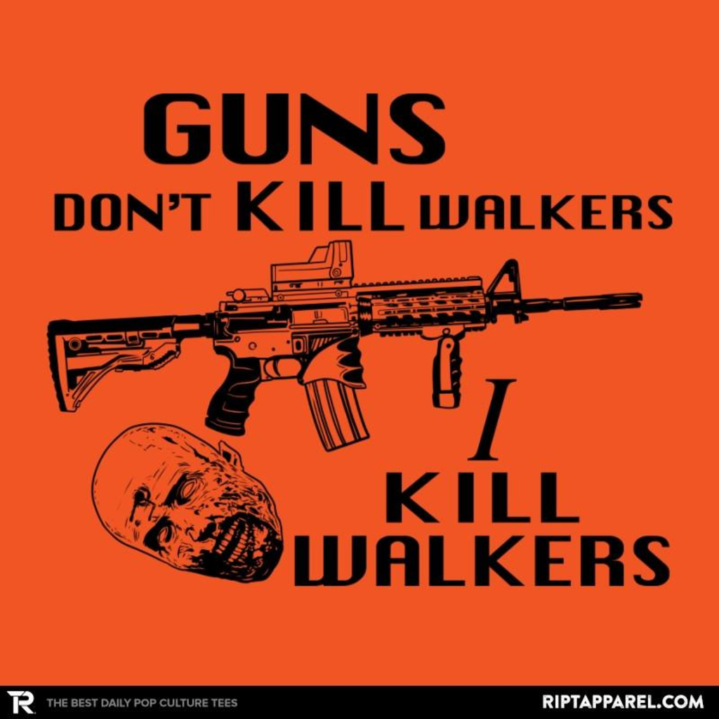 Ript: Guns Don't Kill Walkers