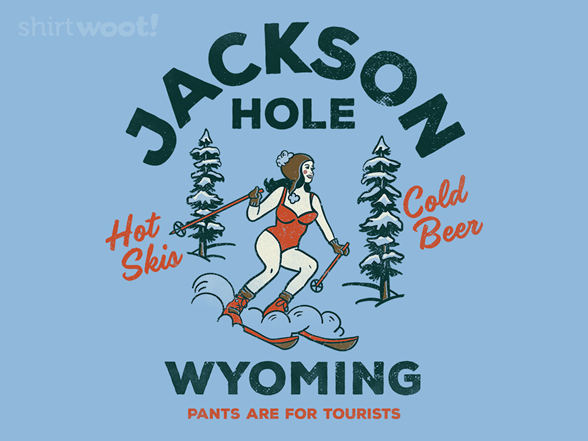 Woot!: Pants Are For Tourists