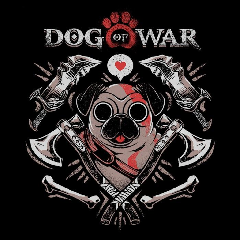 Once Upon a Tee: Dog of War