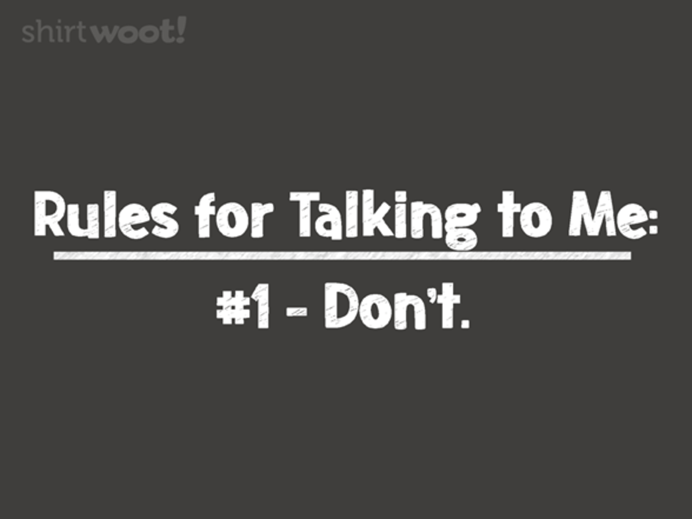 Woot!: Introvert's Rules
