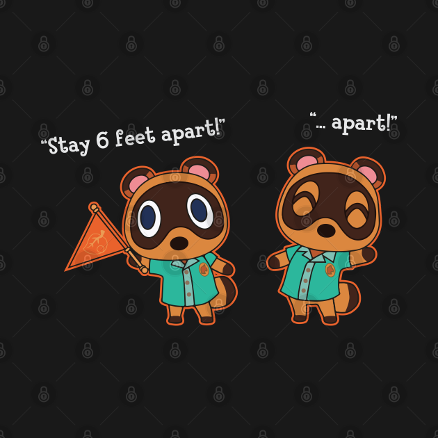 "TeePublic: Timmy and Tommy Nook say, ""Stay 6 feet apart"""