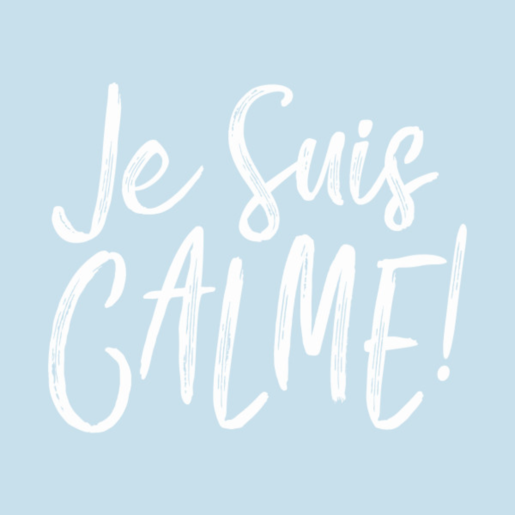TeePublic: Je Suis Calme!