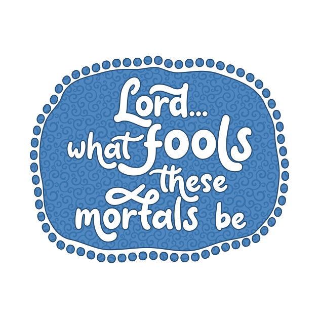 TeePublic: What Fools (Blue)