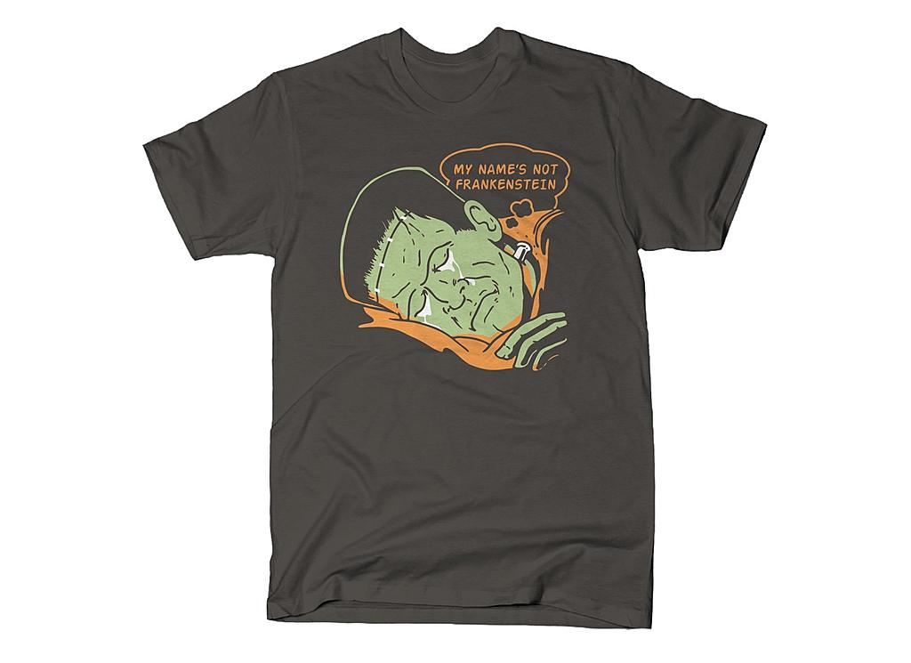 SnorgTees: My Name's Not Frankenstein
